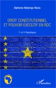 Droit constitutionnel et pouvoir exécutif en RDC