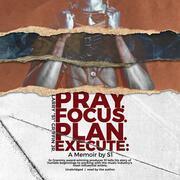Pray. Focus. Plan. Execute.