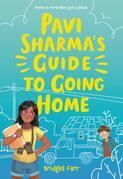 Pavi Sharma's Guide to Going Home