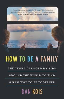 How to Be a Family