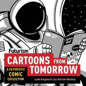 Futurism: Cartoons from Tomorrow