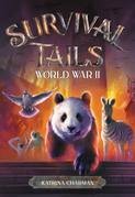 Survival Tails: World War II