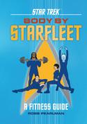 Star Trek: Body by Starfleet