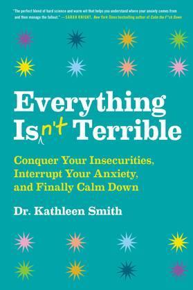 Everything Isn't Terrible