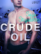 Crude Oil - Erotic Short Story