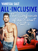 All-Inclusive - The Confessions of an Escort Part 6