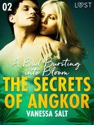 The Secrets of Angkor 2: A Bud Bursting into Bloom - Erotic Short Story