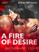 A Fire of Desire - Erotic Short Story