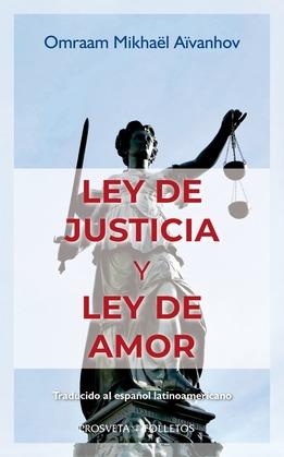 Ley de justicia y ley de amor