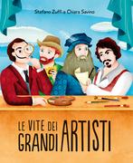 Le vite dei grandi artisti