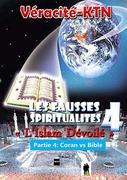Les fausses spiritualités 4 : L'islam dévoilé