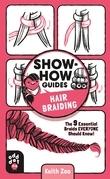 Show-How Guides: Hair Braiding