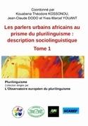 Les parlers urbains africains au prisme du plurilinguisme