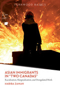 "Asian Immigrants in ""Two Canadas"""