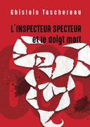 L'Inspecteur Specteur et le doigt mort