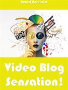 Video Blog Sensation!