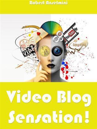 Video Blog Sensation!