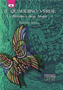 Il quaderno verde - La Biblioteca degli Angeli, 1