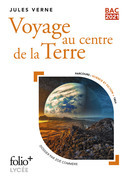 Voyage au centre de la Terre - BAC 2021