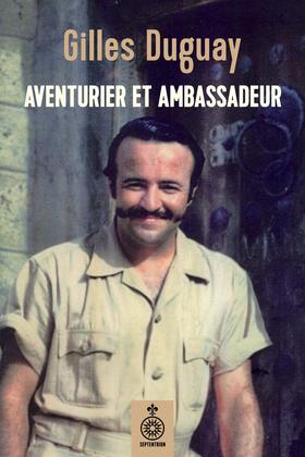 Aventurier et ambassadeur