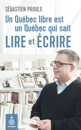 Un Québec libre est un Québec qui sait lire et écrire
