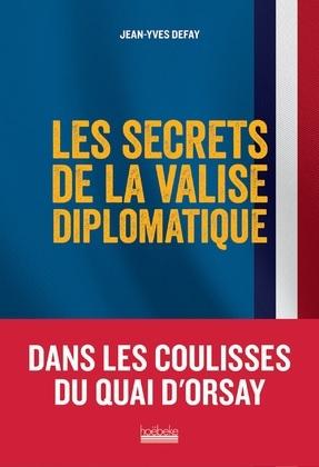 Les secrets de la valise diplomatique