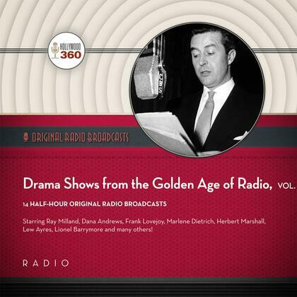 Drama Shows from the Golden Age of Radio, Vol. 1