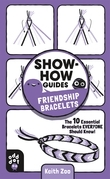 Show-How Guides: Friendship Bracelets