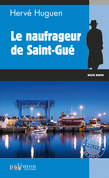Le naufrageur de Saint-Gué