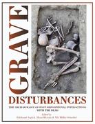 Grave Disturbances