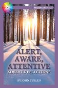 Alert, Aware, Attentive