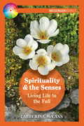 Spirituality and the Senses