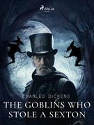 The Goblins who Stole a Sexton