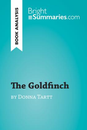 The Goldfinch by Donna Tartt (Book Analysis)