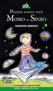Momo de Sinro 09 - Premier roman pour Momo de Sinro