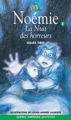 Noémie 08 - La Nuit des horreurs