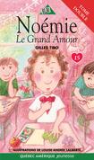 Noémie 15 - Le Grand Amour