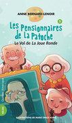Les Pensionnaires de La Patoche 2 - Le Vol de La Joue Ronde