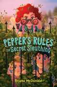 Pepper's Rules for Secret Sleuthing