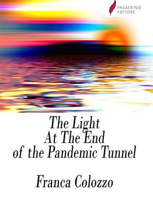 The Light At The End of the Pandemic Tunnel