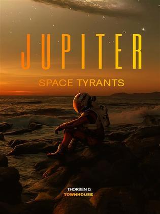 Jupiter Space Tyrants