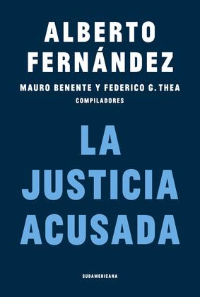 La Justicia acusada