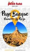 PAYS BASQUE / NAVARRE - RIOJA 2020/2021 Petit Futé