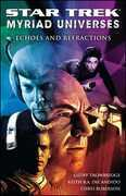 Star Trek: Myriad Universes #2: Echoes and Refractions