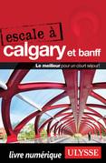 Escale à Calgary et Banff