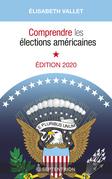Comprendre les élections américaines, édition 2020
