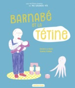 Les petites étapes de ma grande vie - Barnabé et sa tétine