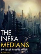 The Infra-Medians