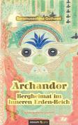 Archandor - Bergheimat im Inneren Erden-Reich