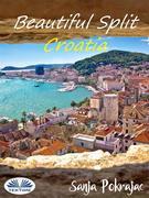 Beautiful Split - Croatia